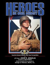 HEROES IN OUR MIDST VOLUME 2 TROOP CARRIER COMMAND, PATHFINDERS, GLIDER TROOPS,
