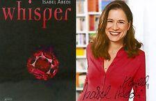 Original Autograph Isabel Abedi Whisper author