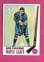 1969-70 TOPPS # 53 LEAFS BOB PULFORD   NRMT-MT  CARD (INV# C8039)