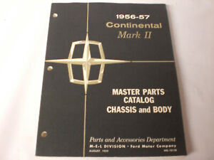1956 -1957 Lincoln  Continental  & Mark  2 Chassis ,body parts  Master Catalog