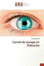 NEW Carnet de voyage en Thiérache (French Edition) by Bernard Zongo
