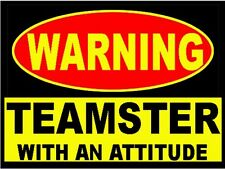 warning teamster with an attitude, CT2A