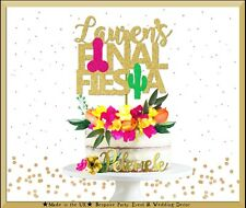Custom Final Fiesta Cake Topper, Hen Party Decor, Bachelorette Party Decor