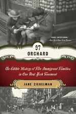 97 Orchard : An Edible History of Five Immigrant Families in One New York...