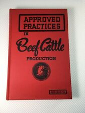 Approved Practices In Beef Cattle Production 3rd Printing 1962 Vg Condition Book