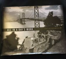 All In A Day's Work 75 Years of Caterpillar -Hardcover book