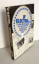 IF ELECTED.PRESIDENTIAL CAMPAIGNS AS REPORTED BY THE NEW YORK TIMES,1976[Lincoln