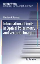 Springer Theses: Informational Limits in Optical Polarimetry and Vectorial...