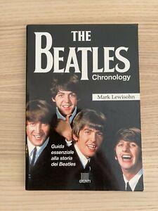 The Beatles _ Chronology Guida Essenziale alla Storia dei Beatles _ Libro