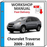 CHEVROLET CHEVY TRAVERSE 2009 2010 2011 2012 2013 2014 2015 2106 SERVICE MANUAL