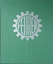 FEHRER TEXTILE MACHINERY COMPANY HISTORY 1953-1978 (LINZ-LEONDING GERMANY) BOOK