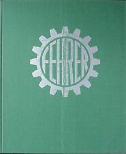 FEHRER TEXTILE MACHINERY COMPANY HISTORY 1953-1978 (LINZ-LEONDING GERMANY) BOOK