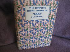 the COMPLETE Short Stories of SAKI ~ H H MUNROE. HbDj 1941    HERE in MELB!