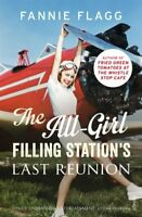 The All-Girl Filling Station's Last Reunion,Fannie Flagg- 9780099593140