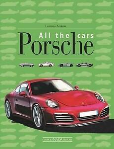 Porsche All the Cars book 911 912 924 944 356 906 917 962 928 Boxster