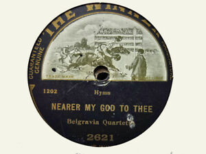 BELGARVIA QUARTETTE - Nearer My God To Thee / A Few More Years Shall 78 rpm disc