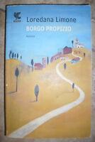 LOREDANA LIMONE - BORGO PROPIZIO - ED:GUANDA - ANNO:2012  (BR)