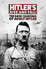 Hitler's Rise and Fall: The Dark Charisma of Adolf Hitler (DVD, 2016)