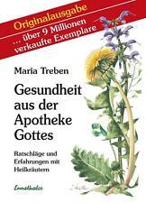 Gesundheit aus der Apotheke Gottes von Maria Treben (2018, Taschenbuch)