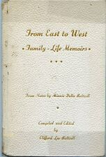 BALTZELL Family Life Memories-History-Genealogy-From East To West-Signd-1 Of 350