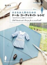 Coordinate Recipe for a Small Doll Handmade Doll Clothes Book New Japan