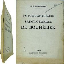 Un poète au théâtre Saint-Georges de Bouhélier 1935 Henri-René Lenormand