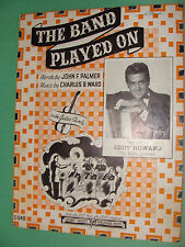 Sheet Music The Band Played On 1941 piano guitar Eddy Howard Photo