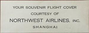 Northwest Airlines Inc. Shanghai Souvenir Flight Cover Card