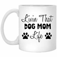 Personalized Coffee Mug Livin That Dog Mom Life Gift For Mom On Mother's Day