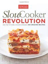 Slow Cooker Revolution: One Test Kitchen. 30 Slow