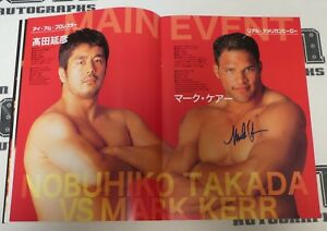 Kazushi Sakuraba Mark Kerr Carlos Newton Mezger+ Signed Pride FC 6 Event Program