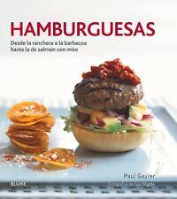 Hamburguesas : Desde la Ranchera a la Barbacoa Hasta la de Salm?n con Miso: B...