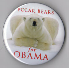 Barack Obama political campaign button pin 2008 Polar Bears