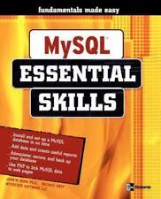 MySql : Essential Skills by John Horn, Interstate Software Llc and Grey.