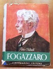 55660 Piero Nardi - Antonio Fogazzaro - Mondadori 1945 (III edizione)