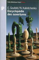 E. Goufeld & N. Kalinitchenko - Encyclopédie des ouvertures