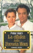 LA CLINICA DELLA FORESTA NERA - PETER HEIM