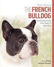 Bulldog Francés Best Of Breed por Penny Rankine-Parsons, Nuevo Libro, (