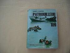 PATROUILLEUR 109 Le Président KENNEDY marin par Robert J. DONOVAN  - 1961