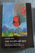 The Tulips Are Red - (Signed by Author)