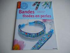 LIVRE DE CREATIVITE/BANDES TISSEES EN PERLES/ TISSAGE DE COLLIERS,BRACELETS,SACS