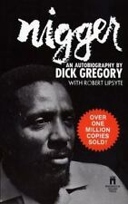 Nigger by Robert Lipsyte and Dick Gregory (1990, Paperback)