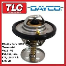 Dayco Thermostat DT125C Low 71C VY11 VZ VE LS1 LS2 L76 L76 L77 L98 Gen III IV