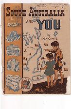 SOUTH AUSTRALIA AND YOU - F. G. N. CAWTE vintage social science text book   cu