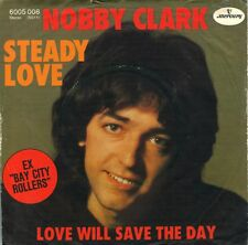 "7"" Nobby Clark (Bay City Rollers) - steady Love \ \ GERMANY 1977"