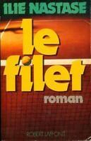 Le filet - Ilie Nastase - Livre - 402006 - 2264091