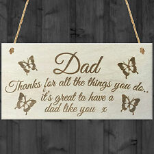 Dad Things You Do Wooden Hanging Plaque Sign Love Fathers Day Gift - Thank You