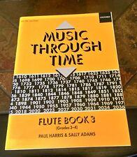 La musica nel tempo. FLAUTO BOOK 3. i livelli 3-4. Harris & Adams. Oxford Uni Press