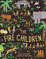 The Fire Children: A West African Folk Tale by Paperback Book 9781847806529