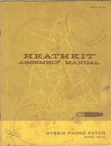 Vintage Heathkit Assembly & Operation Manual HD-15 Hybrid Phone Patch 7/14/67